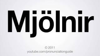 how to pronounce mjlnir