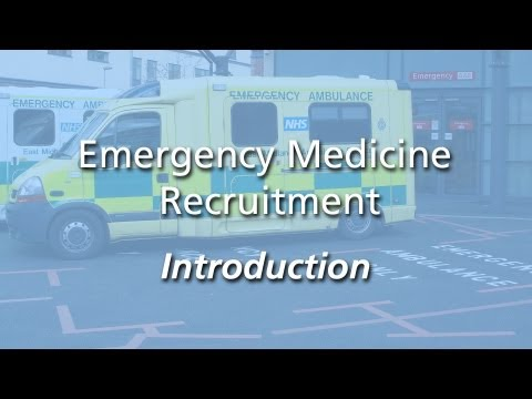 Emergency Medicine Recruitment - Introduction