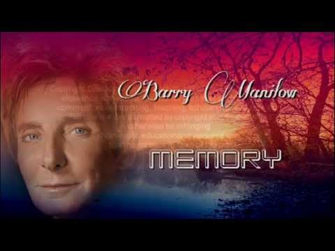 Barry Manilow + Memory + Lyrics/HQ
