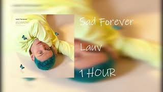 Cover images Sad Forever - Lauv [ 1 HOUR ]