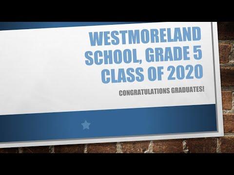 Westmoreland School Grade 5 Virtual Moving Up Ceremony