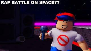Roblox Friday Night Funkin BUT RAP BATTLE IN SPACE