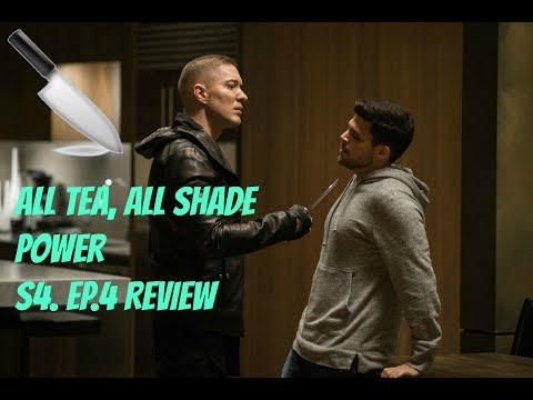 All Tea, All Shade | Power S4. Ep.4 Review