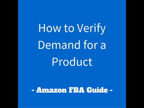 How to Verify Demand for a Product - Amazon FBA