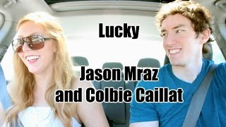 """Lucky"" by Jason Mraz and Colbie Caillat feat. Samantha Shay"