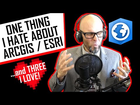 One Thing I Hate About #ArcGIS / ESRI.... And Three I Love
