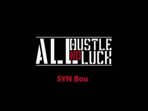 Syn Bou - All Hustle No Luck (Sidney Gilstrap-Portly) | Full Mixtape