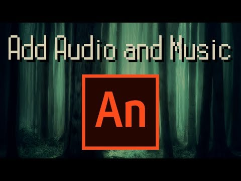 How to Add Sound and Music And Edit the Volume - Adobe Animate CC 2019 Tutorial