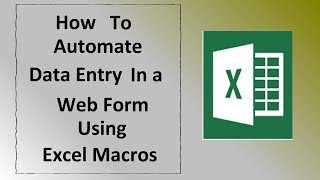 How to Automate Data Entry in a web form using excel macros