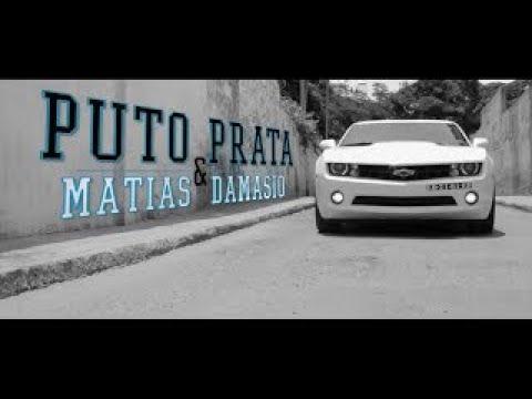 Puto Prata - Minha Mulher Feat Matias Damásio