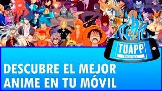 TOP APP para Ver Anime en Android e iOS