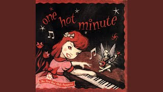 Provided to YouTube by Warner Music Group One Hot Minute · Red Hot ...