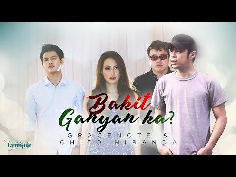 Gracenote x Chito Miranda - Bakit Ganyan Ka? (lyrics)
