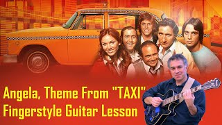 Theme from taxi, Angela, fingerstyle guitar lesson