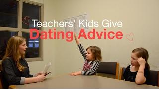 Teachers' Kids Give Dating Advice