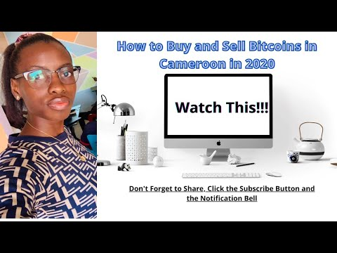 How to buy and sell bitcoins in Cameroon