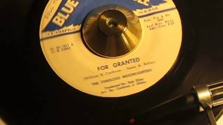 THE FABULOUS MOONLIGHTERS - FOR GRANTED ( BLUE EAGLE 1011 )