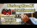 Birsiney Hau Ki - The Elements | Guitar Lesson | Intro & Chords | Easy Chords |