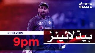 Samaa Headlines - 9PM - 21 October 2019