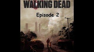 Игра Walking Dead(Ходячие мертвецы) 18+, эпизод 2 - Жажда помощи.