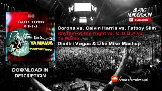 corona vs calvin harris rhythm of the night vs c u b a vs ya mama dv mashup