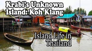 Krabi Thailand: Village Life on Krabi's Unknown Island – Koh Klang Island Tour. Krabi Travel Guide