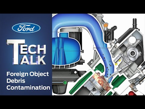 Foreign Object Debris Contamination   Ford Power Force Tech Talk