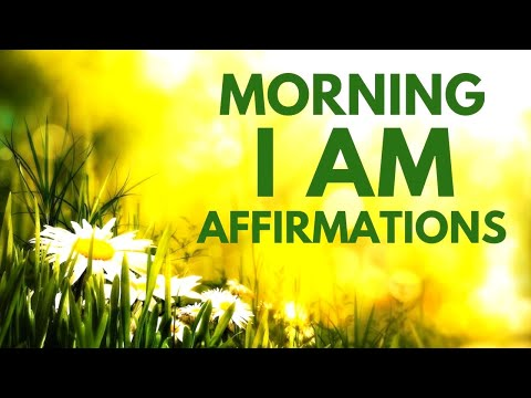 Morning I AM Affirmations To START YOUR DAY! 21 Day Challenge