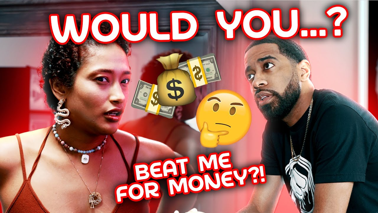 Would You: Punch Me For BILLION Dollars? Ep 5