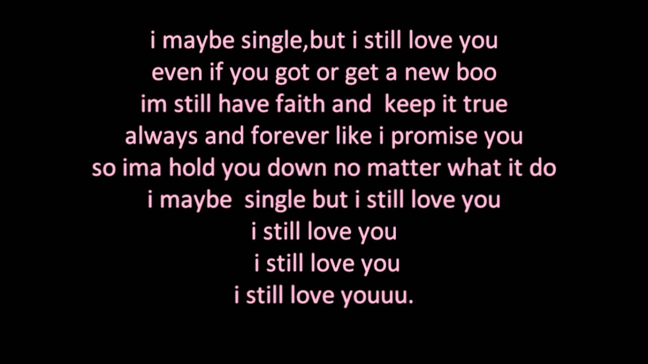 Single But Not Available Quotes: Single But Still Love You