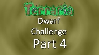 Terraria: Dwarf Challenge — Part 4 — Frank Returns!