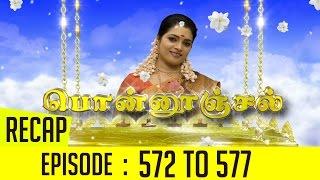 Ponnoonjal Recap | Episode 572 to 577 – Kalyanaparisu Recap | Episode 447 to 452