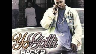 Yo Gotti - Thats What They Made It Foe [Back 2 Da Basics]