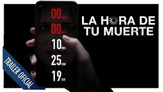 La Hora De Tu Muerte Trailer Oficial Subtitulado Hd