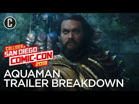 aquaman-trailer-breakdown---sdcc-2018