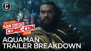 Aquaman Trailer Breakdown - SDCC 2018