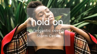 Hold on (Acoustic Version) Storm Cecile | A song on suicide and mental health