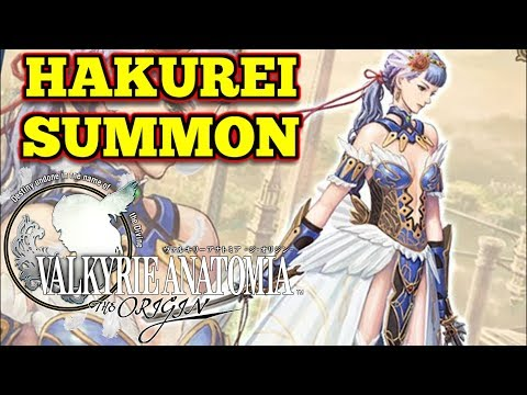 Hakurei SUMMON + Account Update!! : VALKYRIE ANATOMIA -The Origin