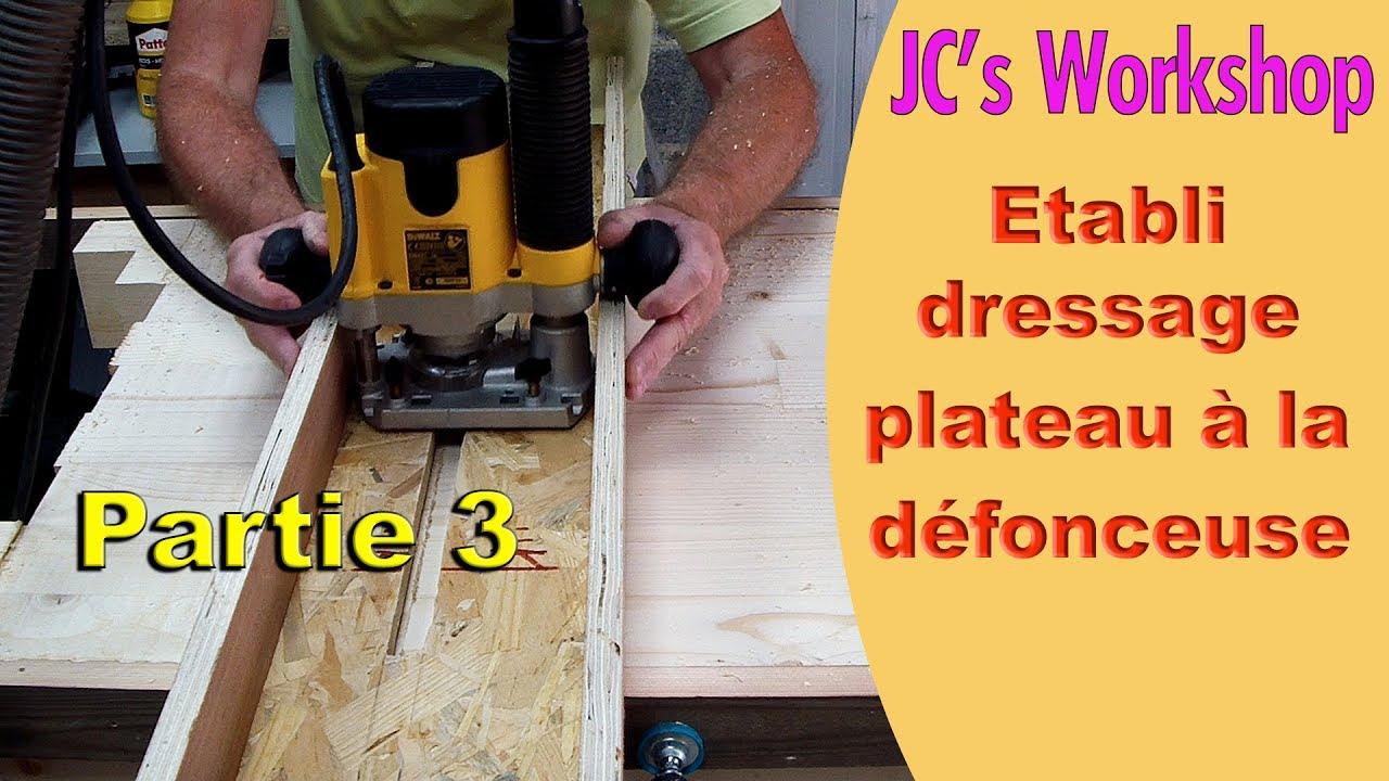 comment faire un tabli en bois partie 3 le dressage du. Black Bedroom Furniture Sets. Home Design Ideas