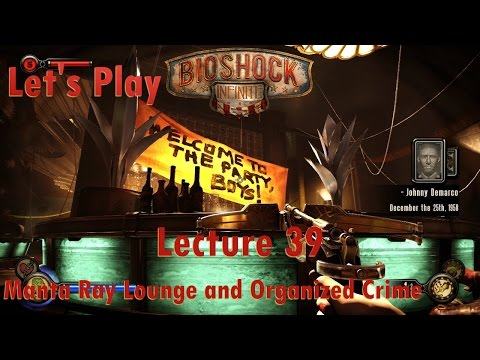 Let's Play BioShock Infinite: Lecture 39