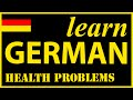 Health problems in German | German Lessons for Learners