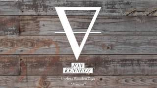 "Jon Kennedy - ""Useless Wooden Toys"" George McShane Remix (2012)"