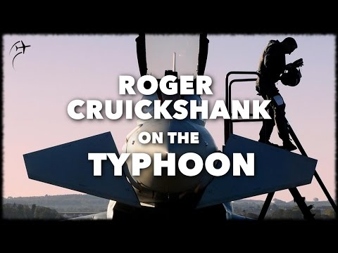 Interview with Roger Cruickshank on the Eurofighter Typhoon