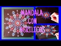 Como pintar mandalas con acrilicos-How to paint mandalas with acrylics