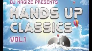 DJ Nrgize - Hands Up Classics - Vol.1
