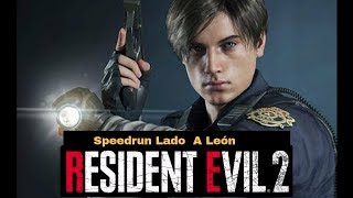 Resident Evil 2 Remake - Speedrun Any% león A - Gameplay En Español