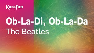 Karaoke Ob-La-Di, Ob-La-Da - The Beatles *