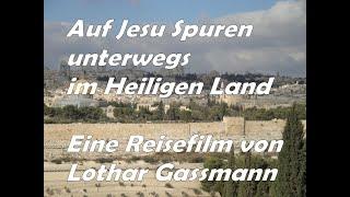 Israel. Auf Jesu Spuren im Heiligen Land