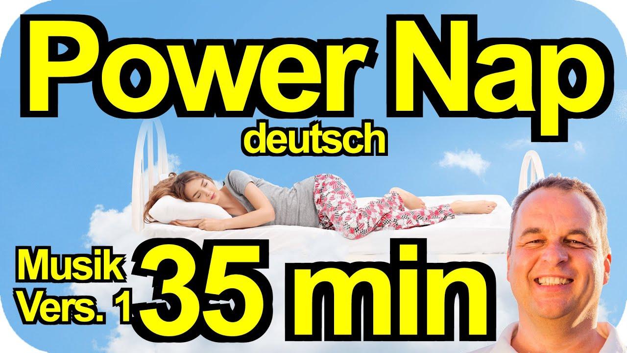 PowerNap 35 min Power Napping deutsch Mittagsschlaf Powerschlaf Meditation Hypnose Mittagspause