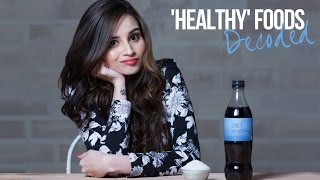 """healthy foods"" that are not healthy  